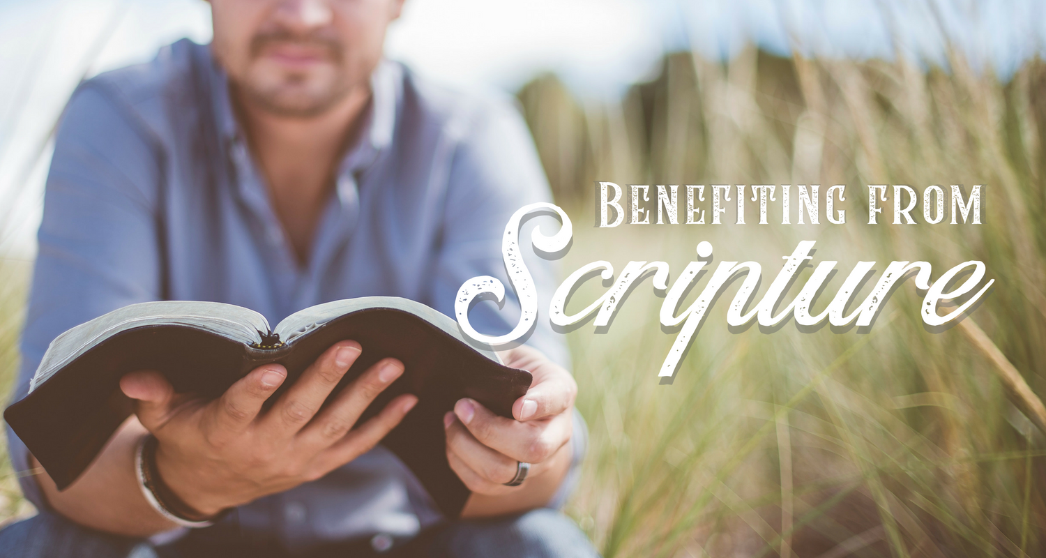 Benefiting from Scripture