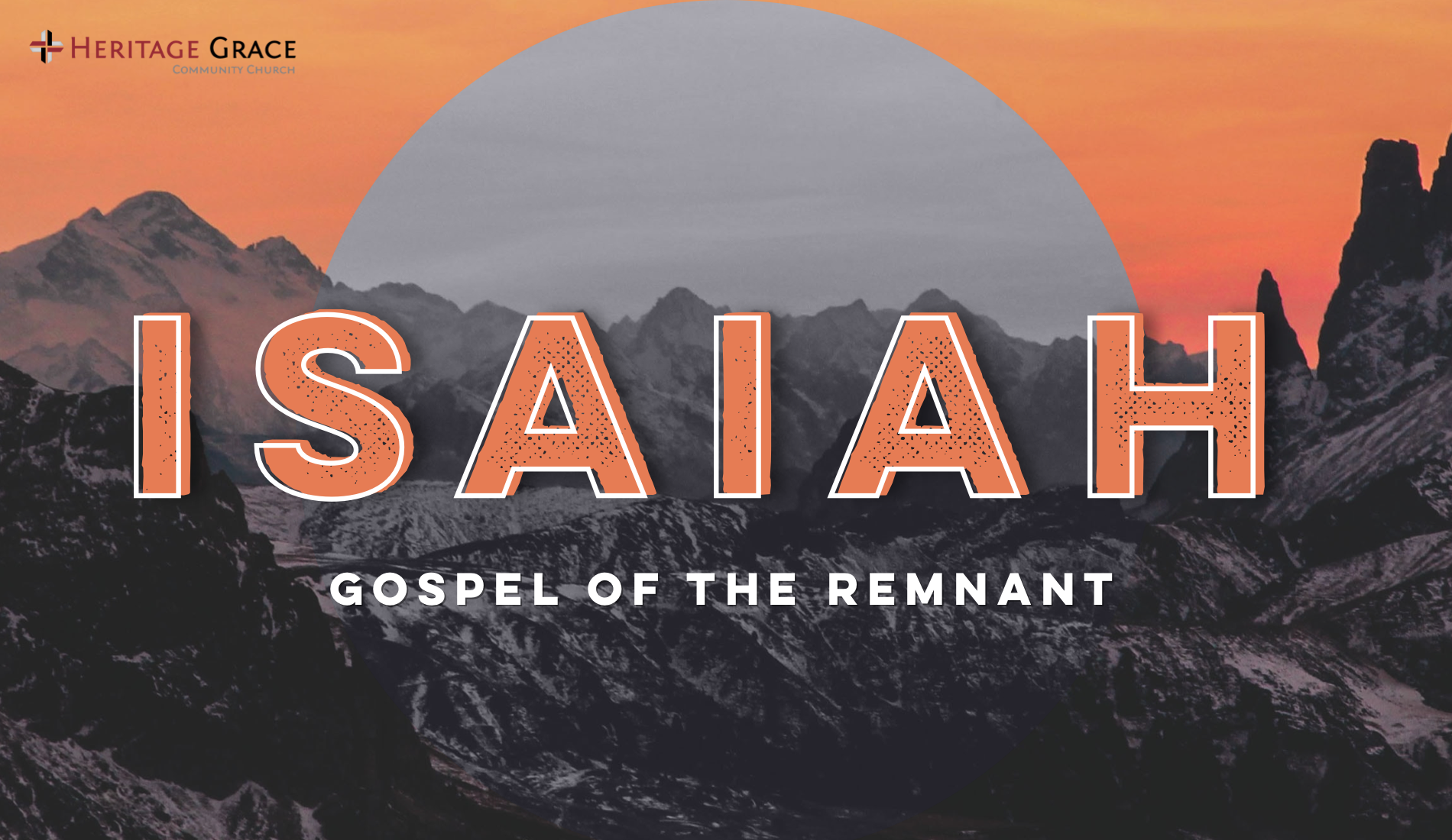Gospel of the Remnant - Isaiah 10:20-23