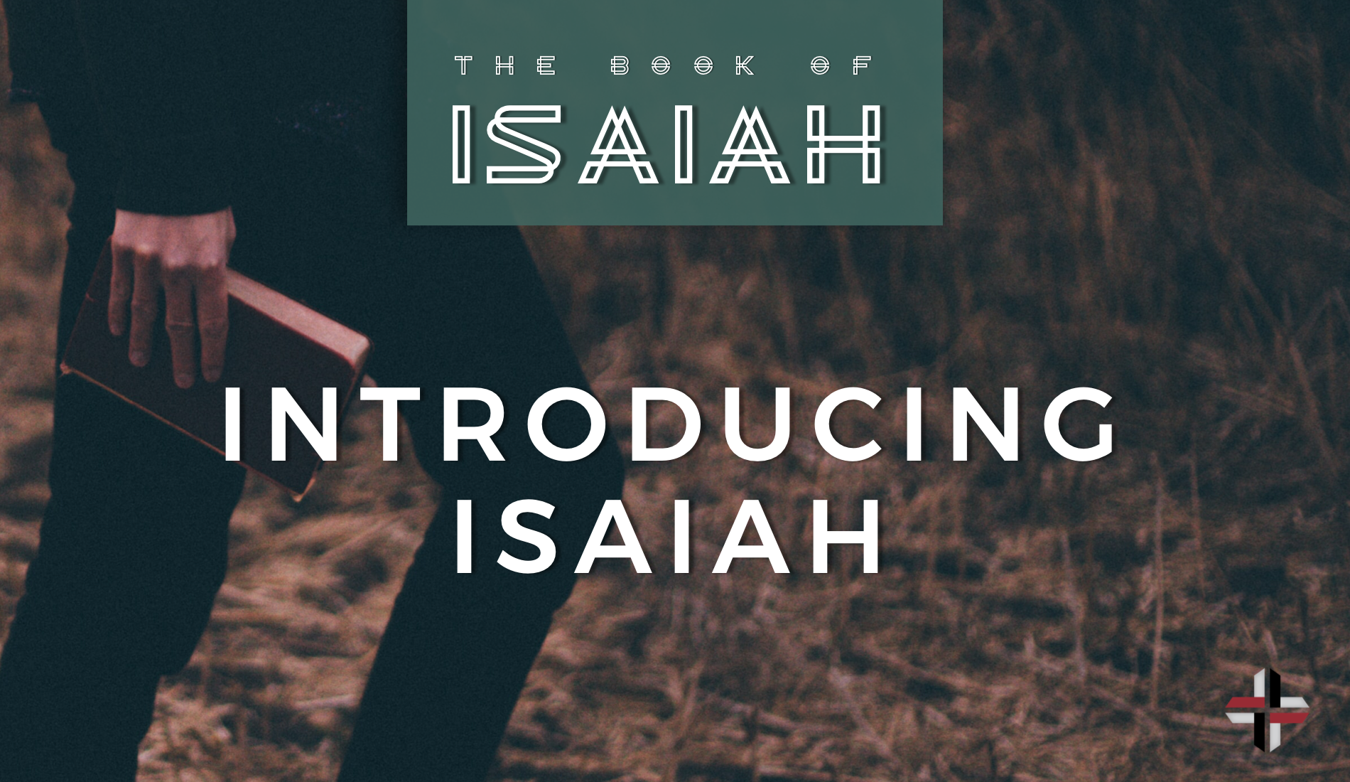 Introducing Isaiah
