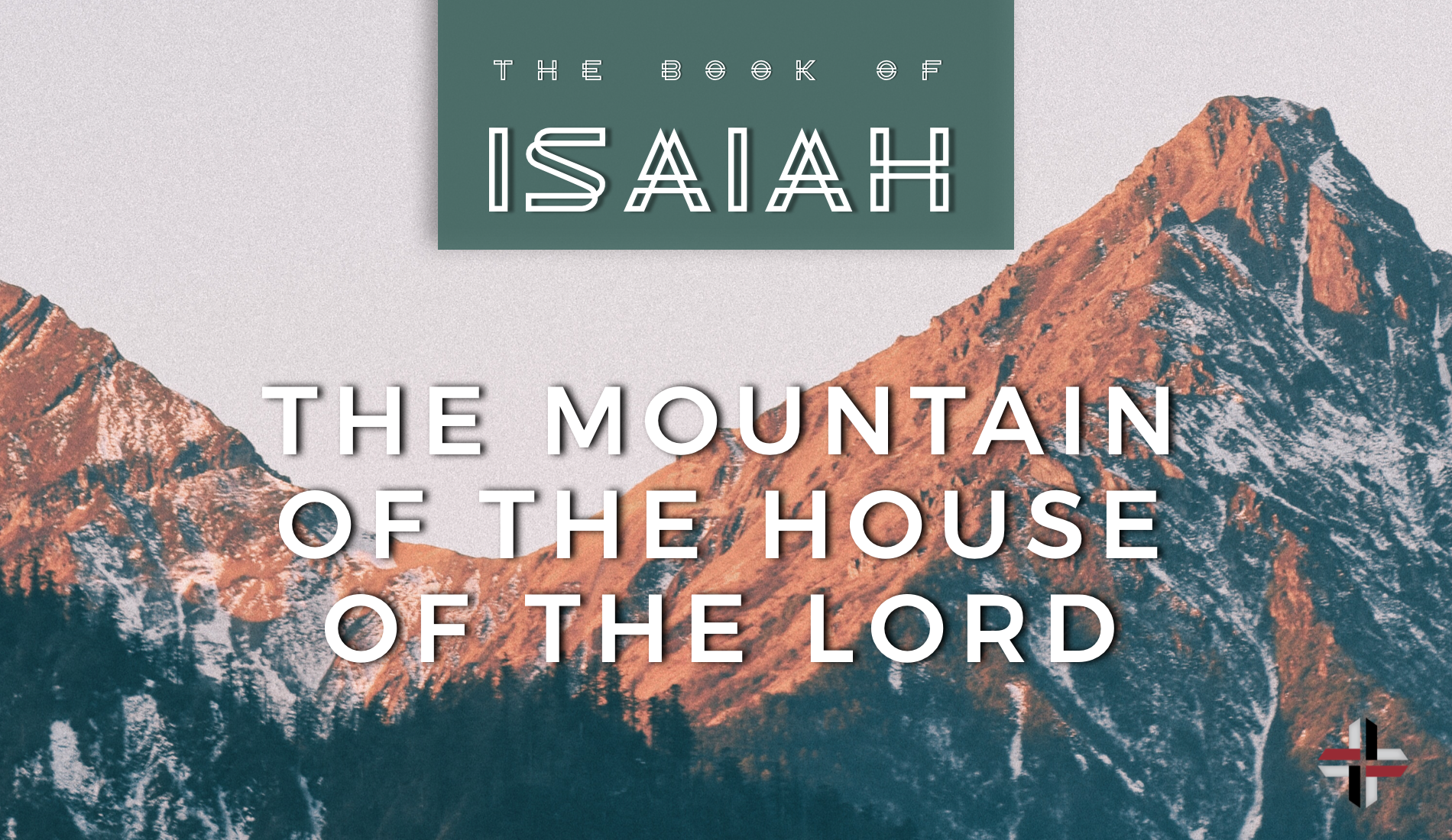 The Mountain Of The House Of The Lord