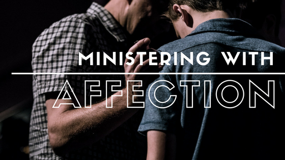 Ministering with Affection