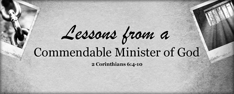 Lessons from a Commendable Minister of God Part 2