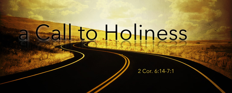 A Call to Holiness Part 2