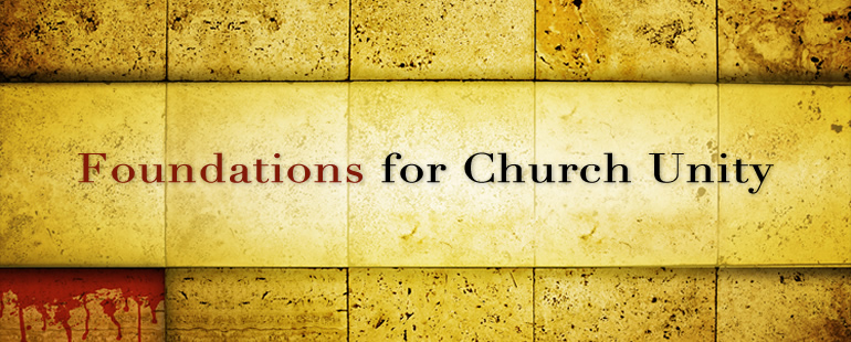 Foundations for Church Unity